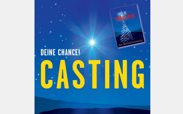 Casting für Weihnachts-Musical «This is Christmas»